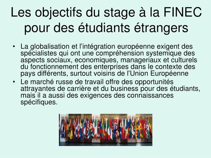 Les objectifs du stage à la FINEC pour des étudiants étrangers