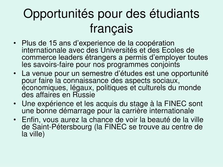 Opportunités pour des étudiants français