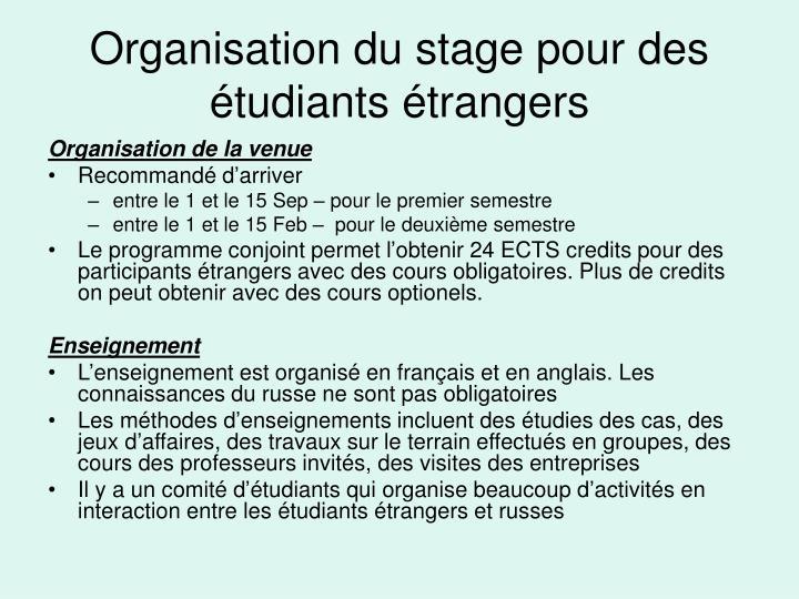 Organisation du stage pour des étudiants étrangers