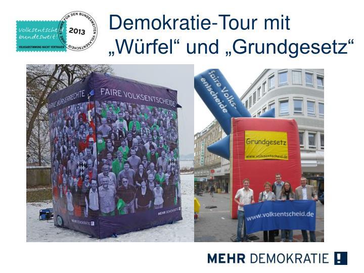 """Demokratie-Tour mit """"Würfel"""" und """"Grundgesetz"""""""