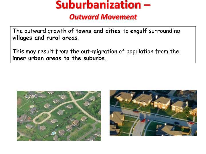 Suburbanization –