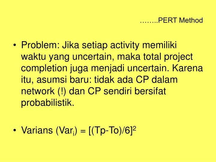 ……..PERT Method