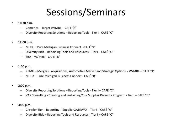 Sessions/Seminars