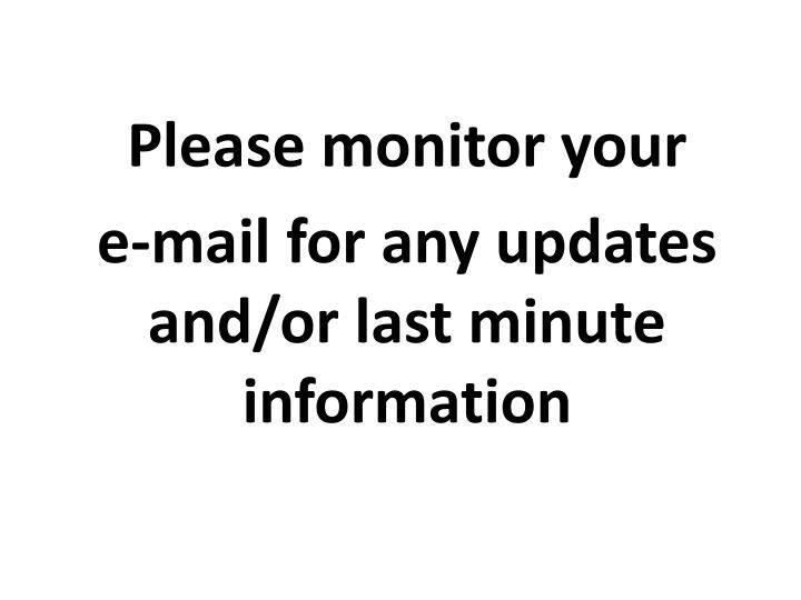 Please monitor