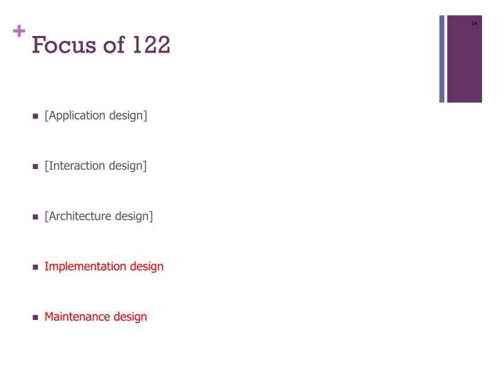 Focus of 122