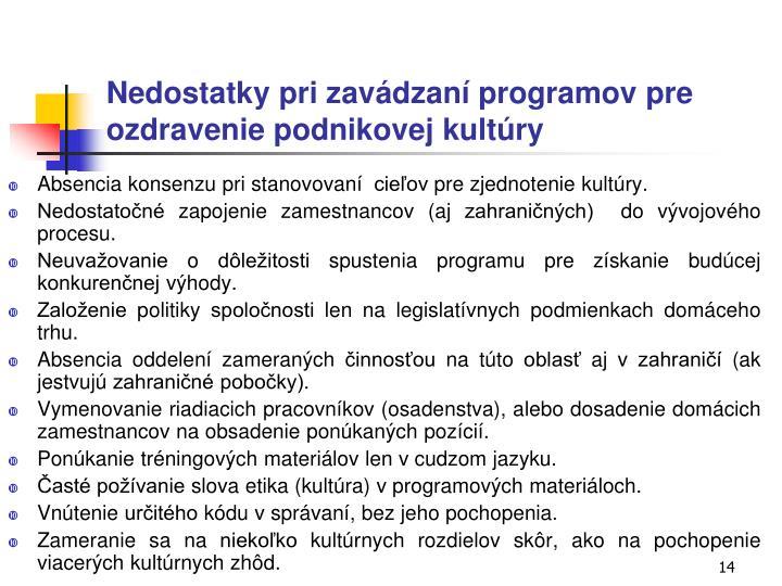 Nedostatky pri zavádzaní programov pre ozdravenie podnikovej kultúry