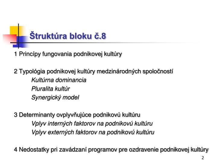 Štruktúra bloku č.8