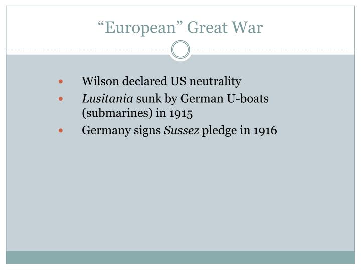 """European"" Great War"