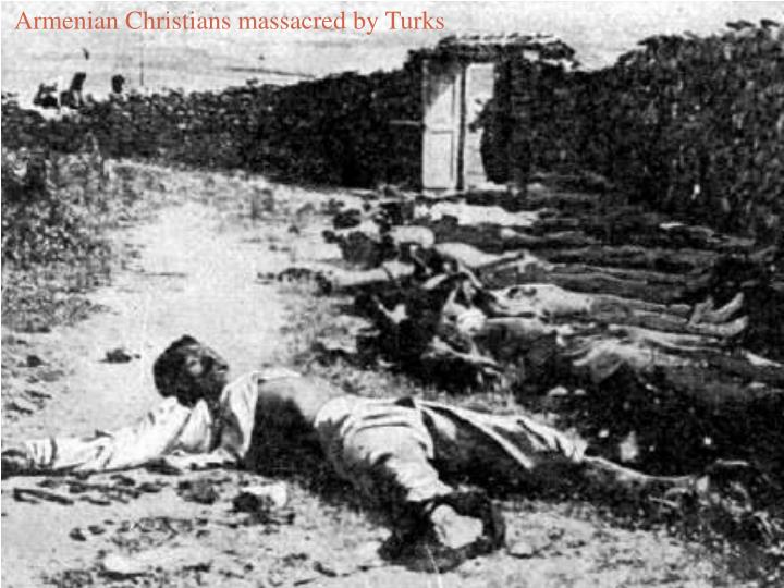 Armenian Christians massacred by Turks
