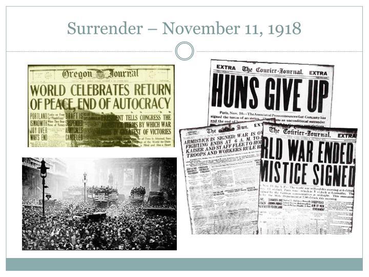 Surrender – November 11, 1918