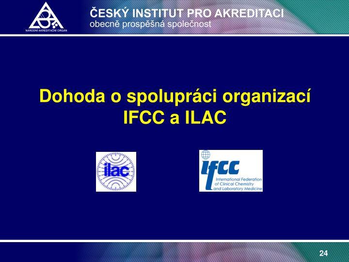 Dohoda o spolupráci organizací IFCC a ILAC
