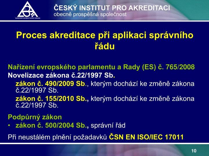 Proces akreditace při aplikaci správního řádu