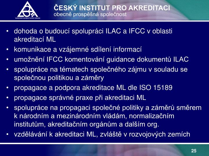 dohoda o budoucí spolupráci ILAC a IFCC v oblasti akreditací ML