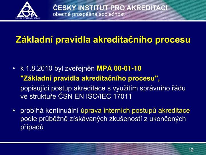 Základní pravidla akreditačního procesu