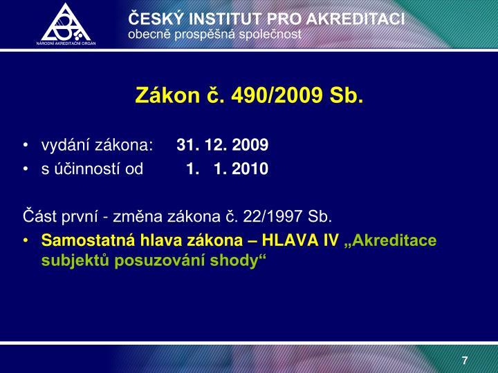 Zákon č. 490/2009 Sb.