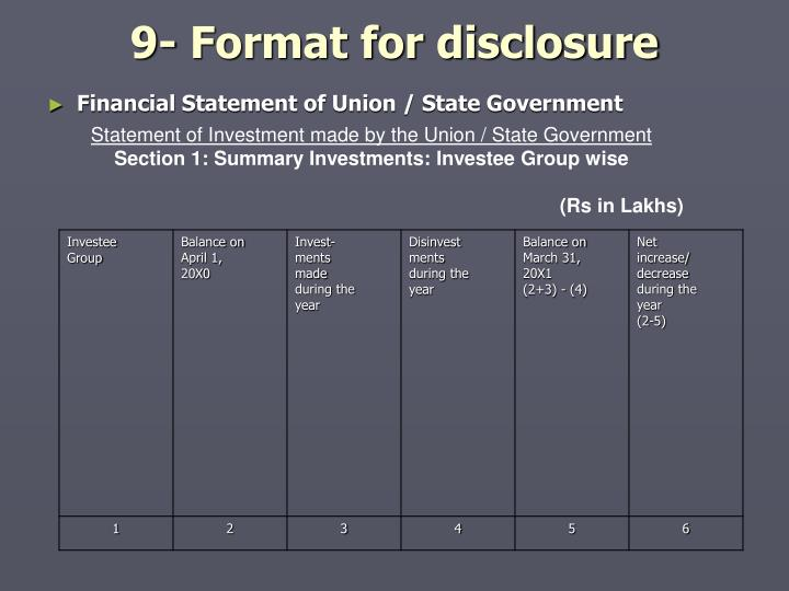 9- Format for disclosure