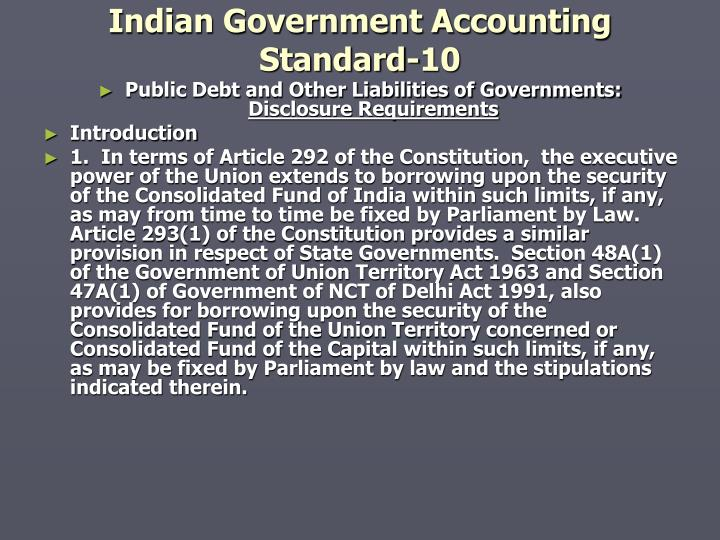 Indian Government Accounting Standard-10