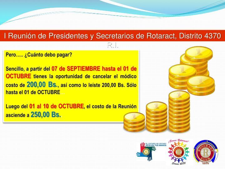 I Reunión de Presidentes y Secretarios de Rotaract, Distrito 4370 R.I.