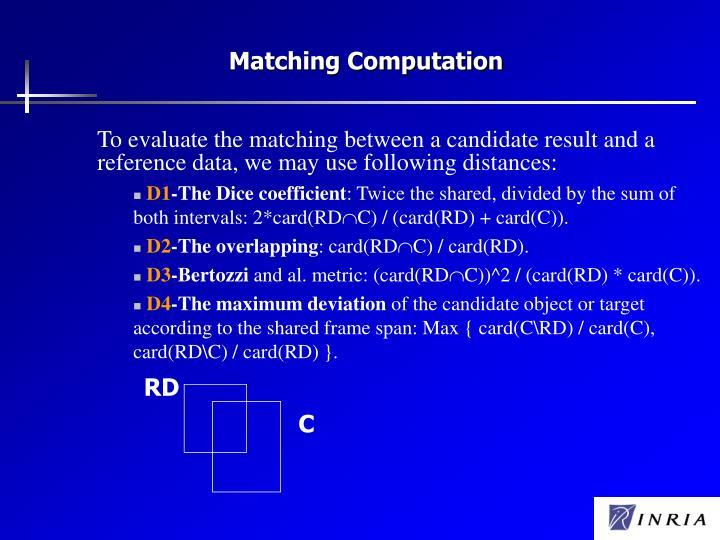 Matching Computation