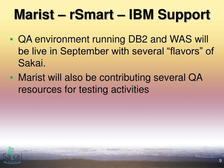 Marist – rSmart – IBM Support