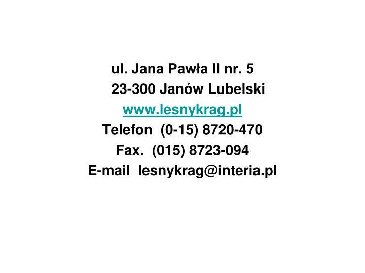 ul. Jana Pawła II nr. 5
