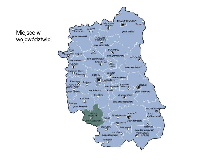 Miejsce w województwie