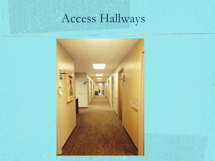 Access Hallways