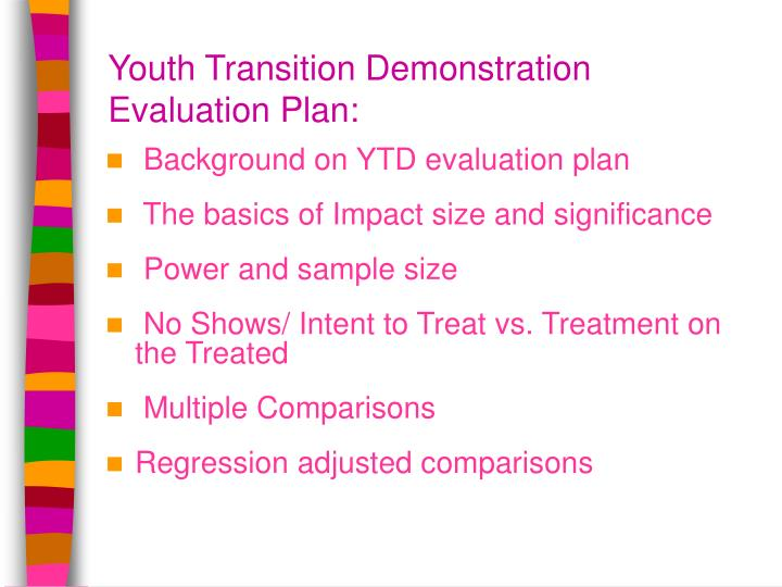 Youth transition demonstration evaluation plan
