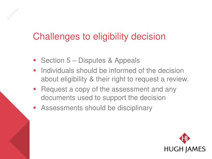 Challenges to eligibility decision