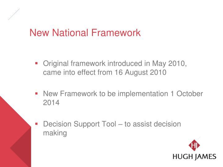 New National Framework