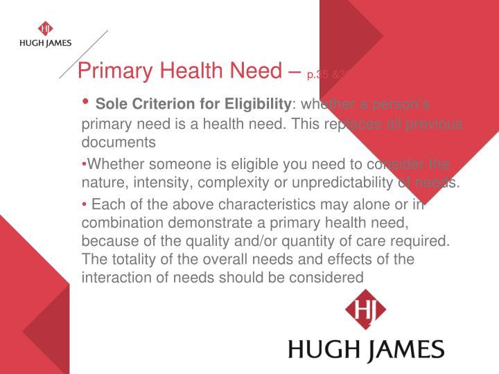Primary Health Need –