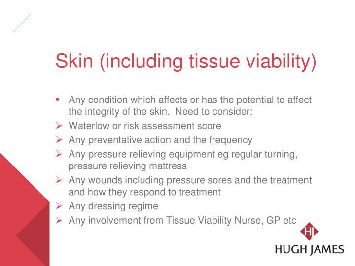 Skin (including tissue viability)