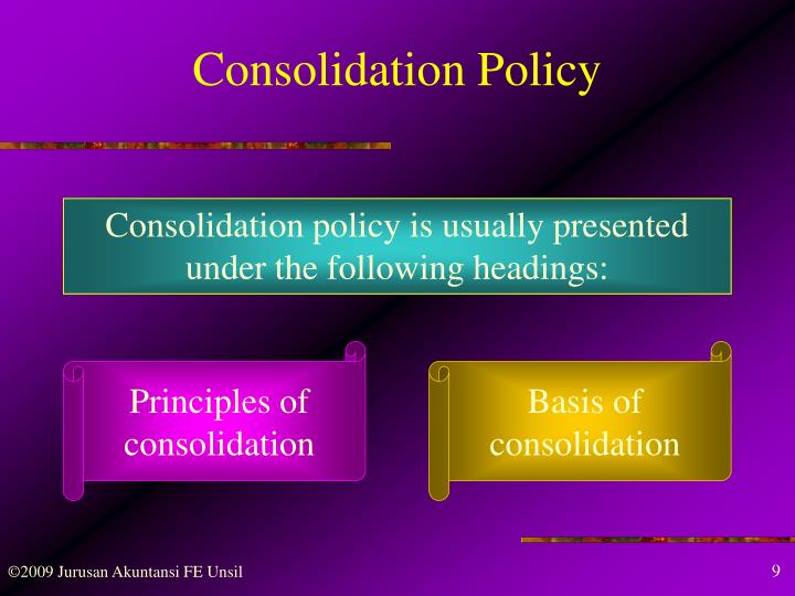 Consolidation Policy