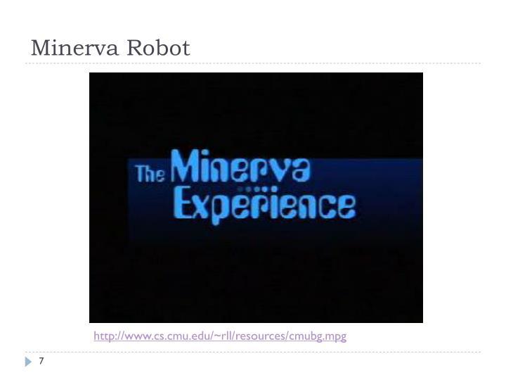 Minerva Robot