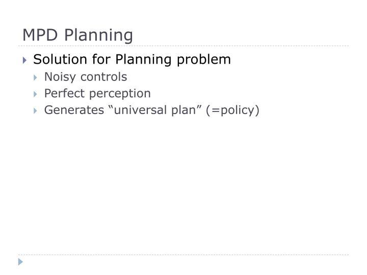 MPD Planning