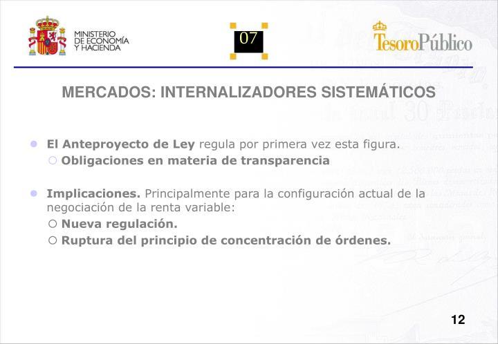 MERCADOS: INTERNALIZADORES SISTEMÁTICOS