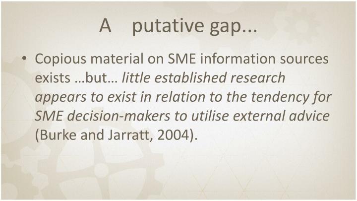 A    putative gap...