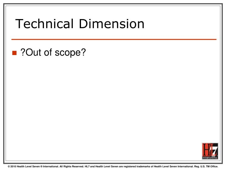 Technical Dimension