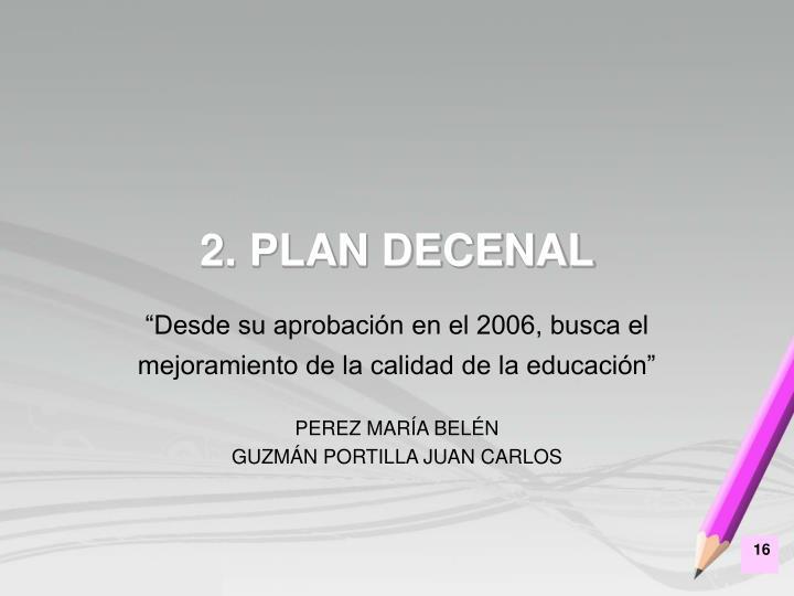2. PLAN DECENAL
