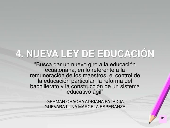 4. NUEVA LEY DE EDUCACIÓN