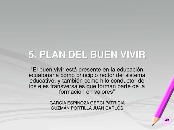 5. PLAN DEL BUEN VIVIR