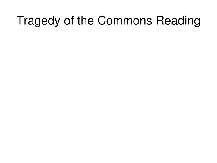 Tragedy of the Commons Reading