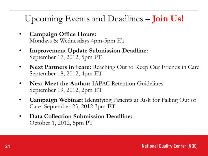 Upcoming Events and Deadlines –