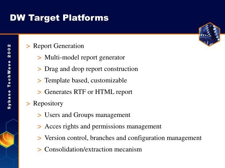 DW Target Platforms