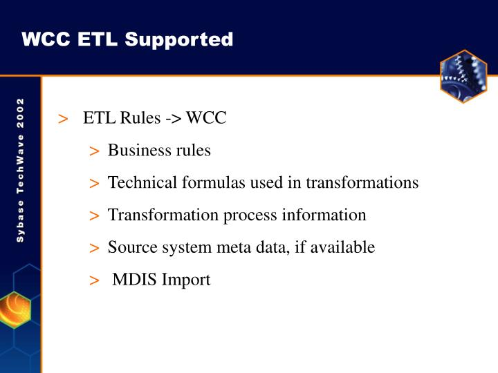WCC ETL Supported