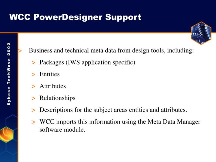WCC PowerDesigner Support
