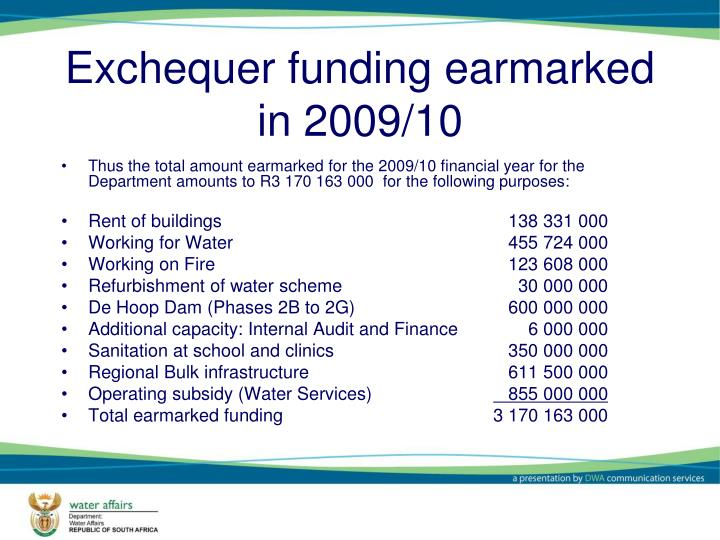 Exchequer funding earmarked in 2009/10