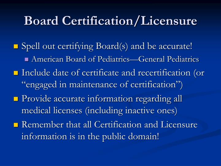 Board Certification/Licensure