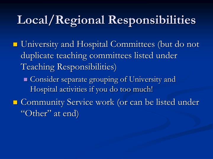 Local/Regional Responsibilities