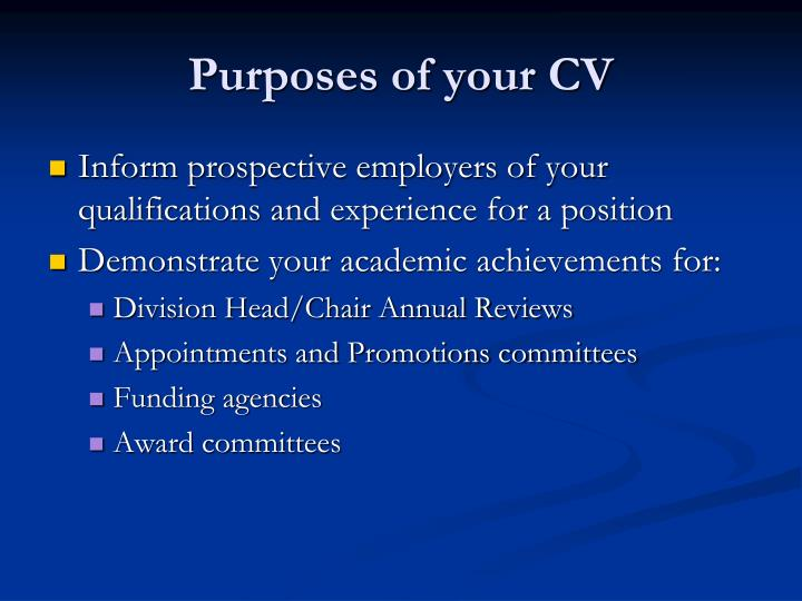 Purposes of your cv